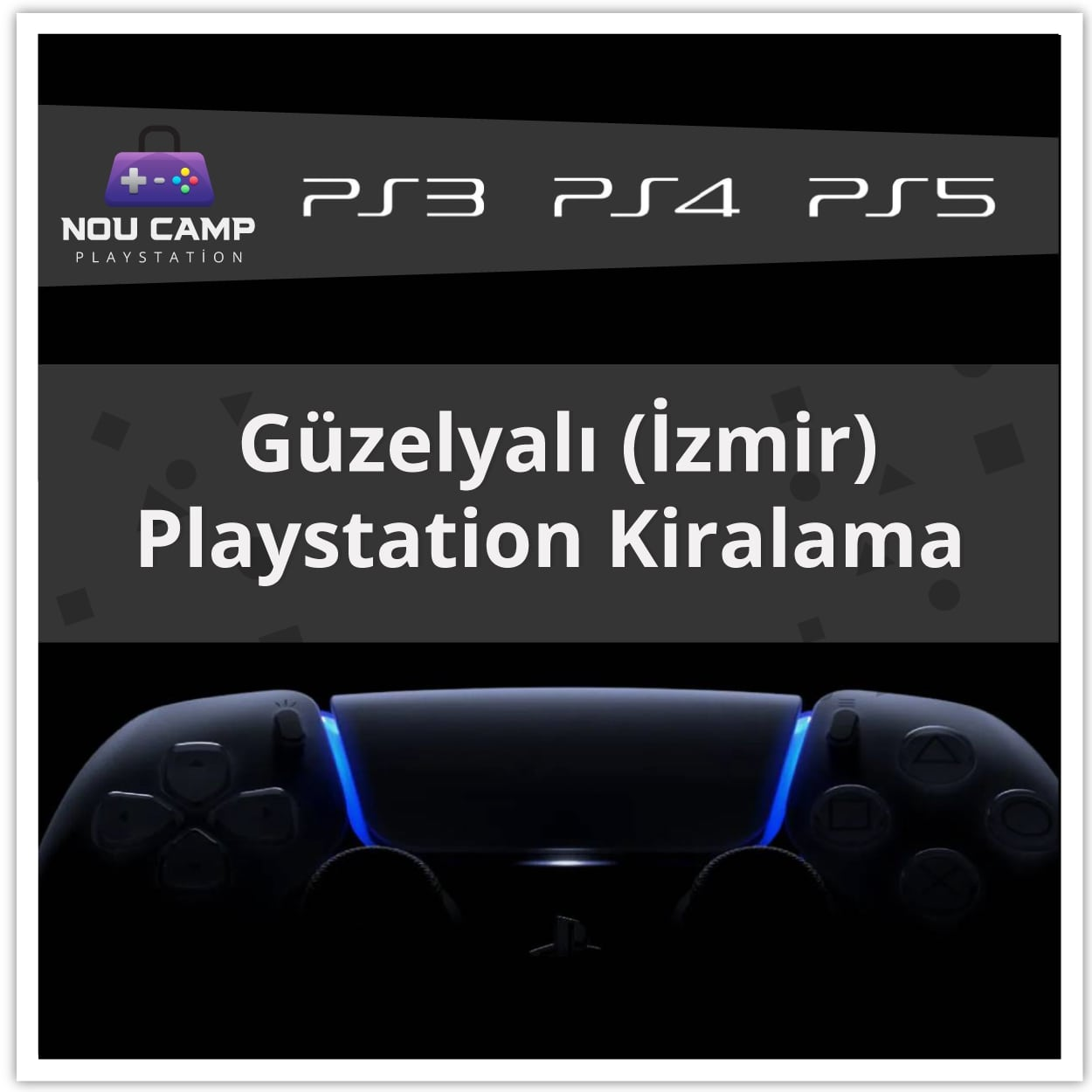 Güzelyalı PlayStation Kiralama