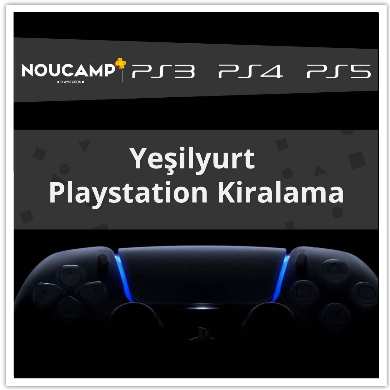 Yeşilyurt PlayStation Kiralama